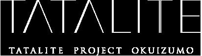 TATALITE Project Okuizumo